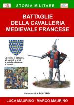 59462 - Maurino-Maurino, L.-M. - Battaglie della Cavalleria Medievale Francese
