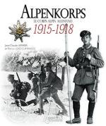 59463 - Laparra-Hesse, J.C.-P. - Alpenkorps. Le corps alpin allemand 1915-1918