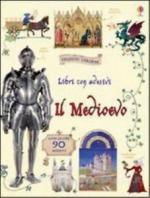 59475 - Wheatley-Royse, A.-M. - Libri con adesivi. Il Medioevo. Con oltre 90 adesivi