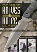 59490 - Pohl-Wagner, D.-J. - Combat Knives and Knife Combat. Knife Models, Carrying Systems, Combat Technique