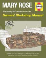59508 - Lavery, B. - Mary Rose. Owner's Workshop Manual. King Henry VIII's warship 1510-1545