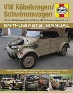 59509 - McNab, C. - VW Kuebelwagen/Schwimmwagen. Enthusiasts' Manual. VW Type 82 (1940-45)/VW Type 128/166 Schwimmwagen (1942-44)