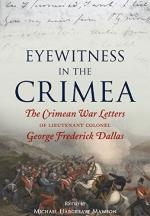 59519 - Hargreave Mawson, M. cur - Eyewitness in the Crimea. The Crimean War Letters of Lt Col. George Frederick Dallas