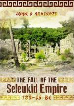 59523 - Grainger, J.D. - Fall of the Seleukid Empire 187-75 BC (The)