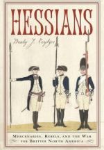 59534 - Crytzer, B.J. - Hessians. Mercenaries, Rebels and the War for British North America