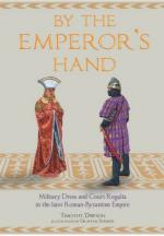 59539 - Dawson-Sumner, T.-G. - By the Emperor's Hand. Military Dress and Court Regalia in the later Romano-Byzantine Empire