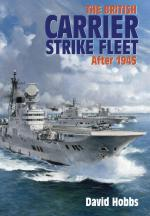 59542 - Hobbs, D. - British Carrier Strike Fleet after 1945 (The)