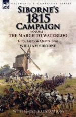 59562 - Siborne, W. - Siborne's 1815 Campaign Vol 1: the March to Waterloo. Gilly, Ligny and Quatre Bras