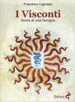 59602 - Cognasso, F. - Visconti. Storia di una famiglia (I)