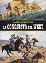 59606 - Chastenet, J. - Conquista del West (La)