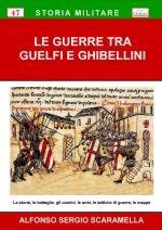 59658 - Scaramella, A.S. - Guerre tra Guelfi e Ghibellini (Le)