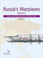 59697 - Butowski, P. - Russia's Warplanes Vol 2 Russian made Military Aircraft and Helicopters Today