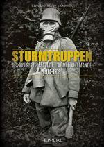 59713 - Cardona, R.R. - Sturmtruppen. Troupes d'Assaut de l'Armee Allemande 1914-1918
