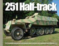 59731 - Doyle, D. - 251 Half-Track. A visual History of the German Army's Sd.Kfz. 251 Armored Half-Tracks