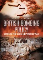 59734 - Allen, H.R. - British Bombing Policy During the Second World War
