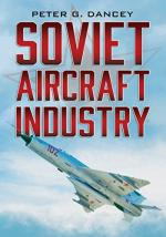 59736 - Dancey, P.G. - Soviet Aircraft Industry