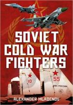 59740 - Mladenov, A. - Soviet Cold War Fighters