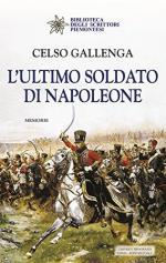 59752 - Gallenga, C. - Ultimo soldato di Napoleone. Memorie (L')