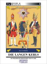 59753 - Fuhrmann, R. - Heere und Waffen 05 Die Langen Kerls. Die preussische Riesengarde 1675/1713-1806