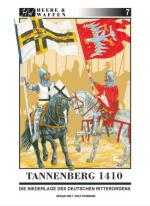 59755 - Fuhrmann-Iselt, R.-G. - Heere und Waffen 07 Tannenberg 1410. Die Niederlage des Deutschen Ritterordens