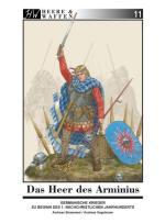 59759 - Strassmeir-Gagelmann, A.-A. - Heere und Waffen 11 Das Heer des Arminius. Germanische Krieger zu Beginn des 1. nachchristlichen Jahrhunderts