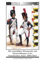 59766 - Amsel-Lunyakov-Fuhrmann, L.-S.-R. - Heere und Waffen 18 Die etatmaessigen Dienstgrade und Dienststellungen in der franzoesischen Armee 1804-1815