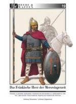 59767 - Strassmeir-Gagelmann, A.-A. - Heere und Waffen 19 Das fraenkische Heer der Merowingerzeit Teil 1: Bekleidung, Trachtzubehoer, persoenliche Ausruestung, Ruestung
