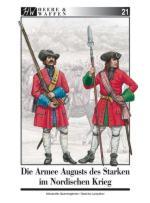 59769 - Querengaesser-Lunyakov, A.-S. - Heere und Waffen 21 Die Armee Augusts des Starken im Nordischen Krieg