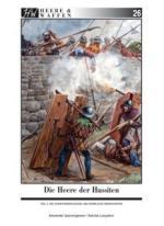 59774 - Querengaesser-Lunyakov, A.-S. - Heere und Waffen 26 Die Heere der Hussiten Teil 2: Die Hussitenkreuzzuege und 'Herrliche Heerfahrten'