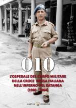59784 - Novello, M.G. - 010 L'Ospedale del Corpo Militare della Croce Rossa Italiana nell'Inferno del Katanga 1960-1964