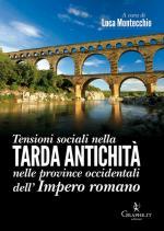 59787 - Montecchio, L. cur - Tensioni sociali nella tarda antichita' nelle provincie occidentali dell'Impero romano