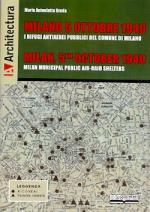59807 - Breda, M.A. - Milano 5 Ottobre 1940. I rifugi antiaerei pubblici del Comune di Milano