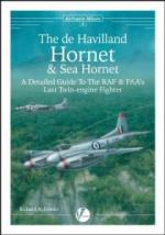 59811 - Franks, R.A. - Airframe Album 08: Hornet and Sea Hornet. A Detailed Guide to the RAF's and FAA's Last Twin-engine Fighter