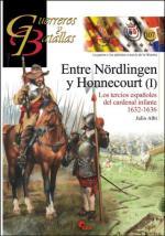 59830 - Albi, J. - Guerreros y Batallas 107: Entre Noerdlingen y Honnecourt (I) Los tercios espanoles del cardenal infante 1634-1641