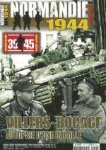59846 - AAVV,  - Normandie 1944 Magazine HS 11: Villers-Bocage: Autopsie d'une bataille Vol 2