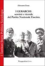 59860 - Forte, G. - Gerarchi. Uomini e vicende del Partito (I)