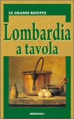 59868 - AAVV,  - Lombardia a tavola