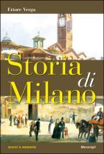 59870 - Verga, E. - Storia di Milano. Scorci e memorie