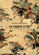 59902 - Lebedynsky, I. - Horde d'Or. Conquete Mongole et 'Joug Tartar' en Europe 1236-1502 (La)