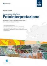 59914 - Dainelli, N. - Fotointerpretazione. L'osservazione della terra. Metodologie di analisi a video delle immagini digitali. Libro +CD
