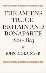 59942 - Grainger, J.D. - Amiens Truce. Britain and Bonaparte 1801-1803 (The)