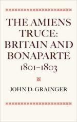 59942 - Grainger, J.D. - Amiens Truce. Britain and Bonaparte 1801-1803 (The)