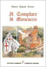 59973 - Capone Ferrari, B. - Templare di Moncucco (Il)