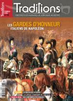 59983 - Tradition,  - Traditions 06. Les Gardes d'Honneur Italiens de Napoleon