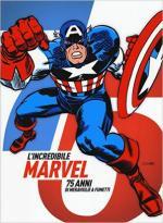 60104 - AAVV,  - Incredibile Marvel. 75 anni di meraviglie a fumetti (L')