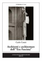 60126 - Cresti, C. - Architetti e architetture dell'Era Fascista