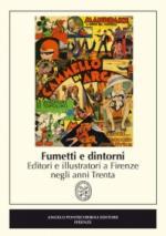 60129 - AAVV,  - Fumetti e dintorni. Editori e illustratori a Firenze negli anni Trenta