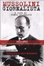 60157 - De Felice, R. cur - Mussolini giornalista