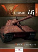 60196 - AAVV, L. - Wehrmacht 46. L'arsenal du Reich Vol 1: Heer and Panzerwaffe