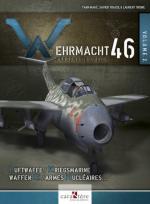 60197 - AAVV, L. - Wehrmacht 46. L'arsenal du Reich Vol 2: Kriegsmarine, Luftwaffe, Waffen-SS et armes de destruction massive